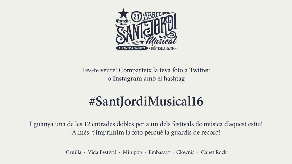 Estrella Damm - Sant Jordi Musical 2016 - Message screen